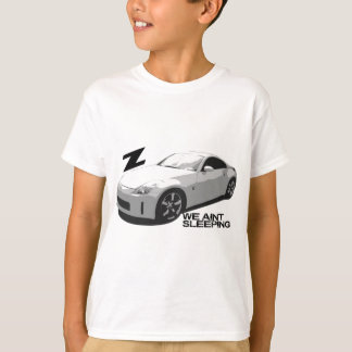 350Z Aint sleeping T-Shirt