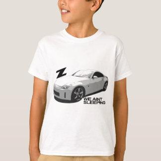 350Z Aint sleeping T-Shirt