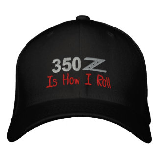 350Z Is How I Roll Embroidered Cap-Customizable Embroidered Baseball Cap
