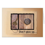 3510 Don't Give Up,  Key Greeting Cards