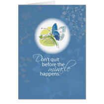 3512 Don't Quit Butterfly Card