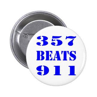 357 BEATS 911 2 INCH ROUND BUTTON