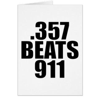 .357 Beats 911 Card