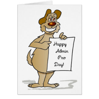 3594 Admin Pro Day Dog Sign, Humorous Card