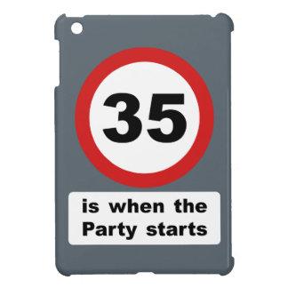35 es cuando el fiesta comienza
