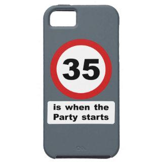 35 es cuando el fiesta comienza iPhone 5 funda