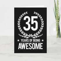 35th Birthday (35 Years Of Being Awesome) Card