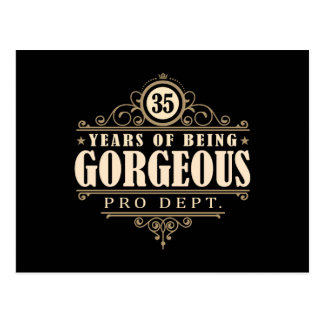 35th Birthday (35 Years Of Being Gorgeous) Postcard