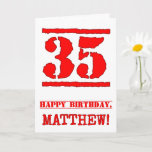 [ Thumbnail: 35th Birthday: Fun, Red Rubber Stamp Inspired Look Card ]