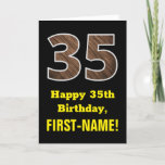 "[ Thumbnail: 35th Birthday: Name, Faux Wood Grain Pattern ""35"" Card ]"