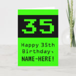 "[ Thumbnail: 35th Birthday: Nerdy / Geeky Style ""35"" and Name Card ]"