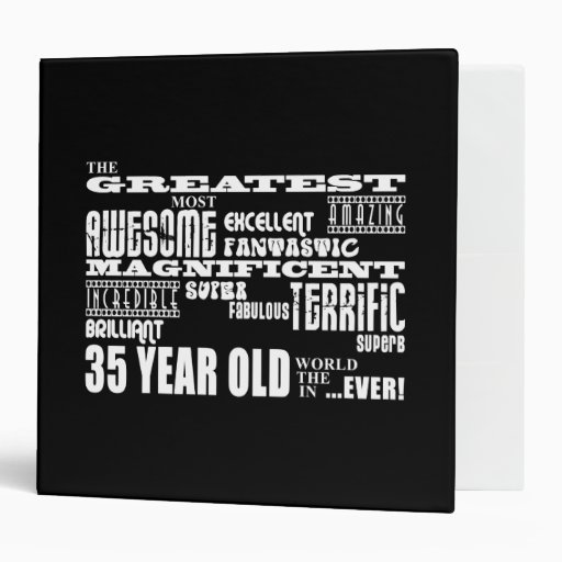 35th Birthday Party Greatest Thirty Five Year Old 3 Ring Binder