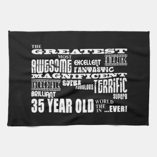 35th Birthday Party Greatest Thirty Five Year Old Towel