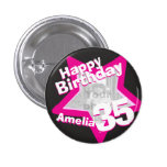 35th Birthday photo fun hot pink button/badge