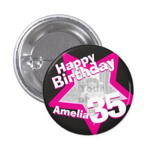 35th Birthday photo fun hot pink button/badge 1 Inch Round Button