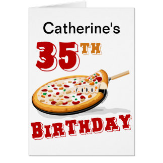 35th Birthday Pizza Party Card