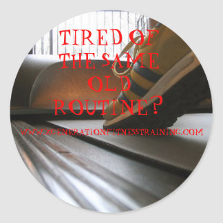 362120486_a68d37cd14, TIRED OF THE SAME OLD ROU... Classic Round Sticker