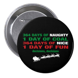 364 Days of Naughty 3 Inch Round Button