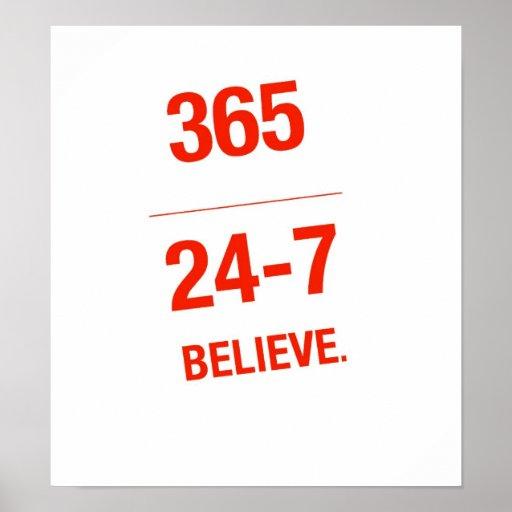 365-24-7 Believe Poster