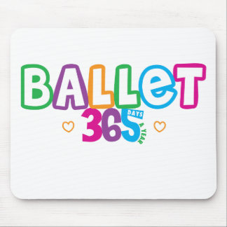 365 Ballet Mouse Pad