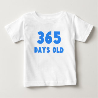 365 Days Old T-shirt