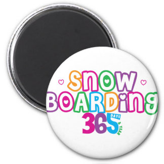365 Snow Boarding 2 Inch Round Magnet