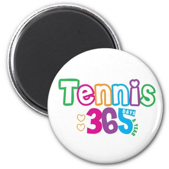 365 Tennis Magnet