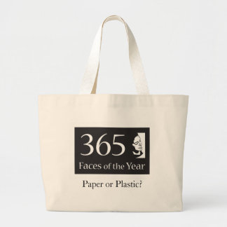 365Faces of the Year: Paper or Plastic? Large Tote Bag