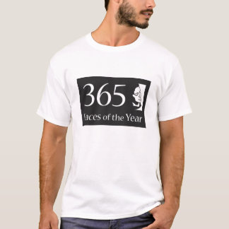 365Faces of the Year T-Shirt