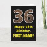 "[ Thumbnail: 36th Birthday: Name, Faux Wood Grain Pattern ""36"" Card ]"