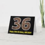 "[ Thumbnail: 36th Birthday: Name + Faux Wood Grain Pattern ""36"" Card ]"