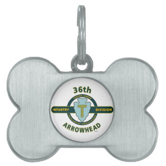"36TH INFANTRY DIVISION ""ARROWHEAD-TEXAS"" PET ID TAG"