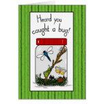 3754 cogió un insecto consiguen bien tarjeta de felicitación