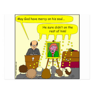 377 funeral mercy on his soul cartoon postcard