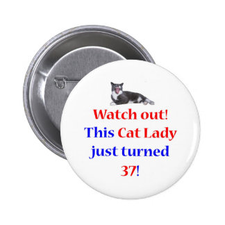 37 Cat Lady Pinback Buttons