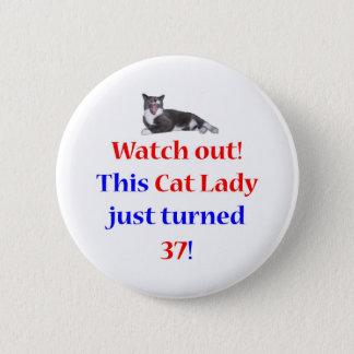 37 Cat Lady Pinback Button
