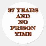 37 No prison time Round Sticker