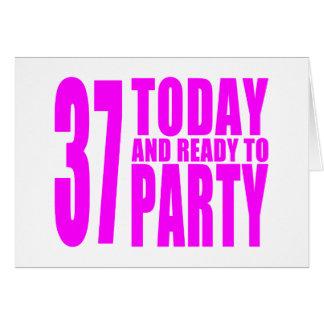 37.os cumpleaños de los chicas: 37 hoy y aliste tarjeta pequeña