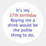 37 Polite thing to do Sticker