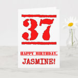 [ Thumbnail: 37th Birthday: Fun, Red Rubber Stamp Inspired Look Card ]