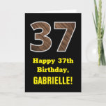 "[ Thumbnail: 37th Birthday: Name, Faux Wood Grain Pattern ""37"" Card ]"