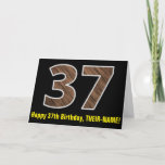 "[ Thumbnail: 37th Birthday: Name + Faux Wood Grain Pattern ""37"" Card ]"