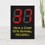 "[ Thumbnail: 37th Birthday: Red Digital Clock Style ""37"" + Name Card ]"