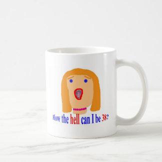 38 cómo el infierno taza de café