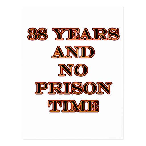 38 ninguna hora de prisión tarjeta postal