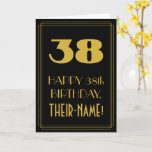 "[ Thumbnail: 38th Birthday – Art Deco Inspired Look ""38"" & Name Card ]"