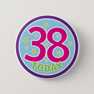 38TH BIRTHDAY BADGE PINBACK BUTTON