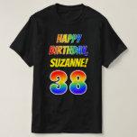 [ Thumbnail: 38th Birthday — Bold, Fun, Rainbow 38, Custom Name T-Shirt ]