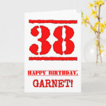 [ Thumbnail: 38th Birthday: Fun, Red Rubber Stamp Inspired Look Card ]