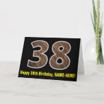 "[ Thumbnail: 38th Birthday: Name + Faux Wood Grain Pattern ""38"" Card ]"